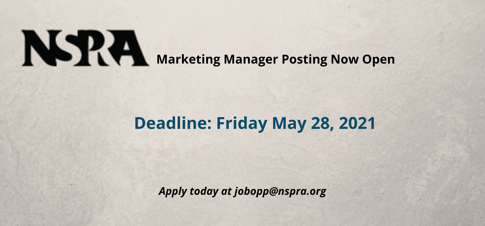 NSPRA  is looking for a Marketing Manager to join their team. This position is immediately available for the right candidate.