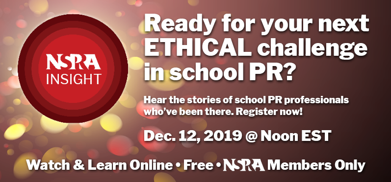 NSPRA Insight graphic with text: Ready for your next ETHICAL challenge in school PR?