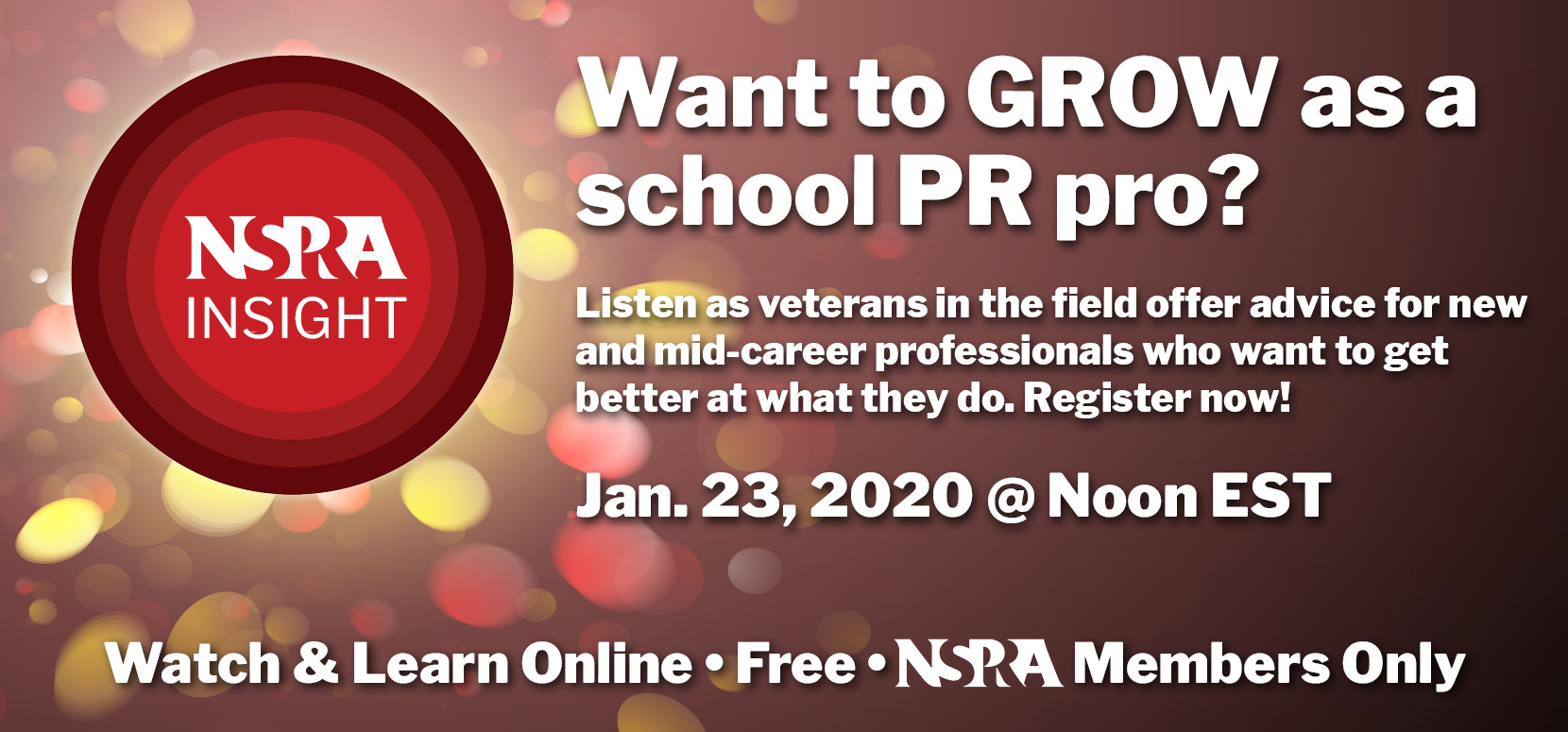 NSPRA Insight graphic with text: Want to GROW as a school PR pro?