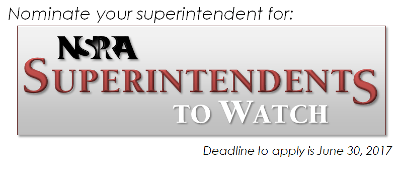 Nominate your Superintendent for NSPRA Superintendents to Watch!