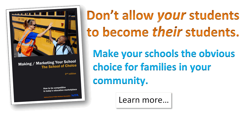 Making/Marketing Your School the School of Choice